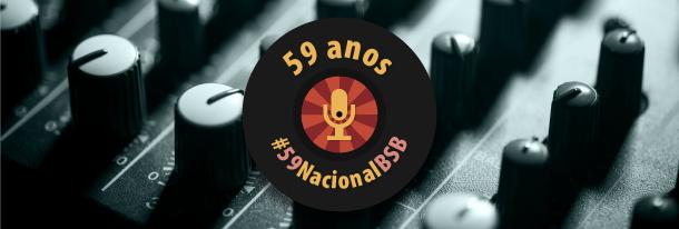 59 anos da Nacional Brasília AM
